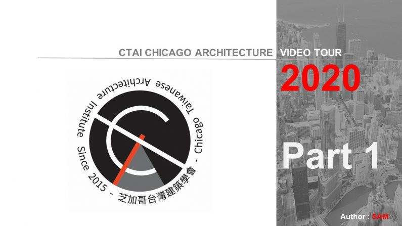 2020 Chicago Architecture Video Tour – Part 1